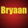 Bryaan